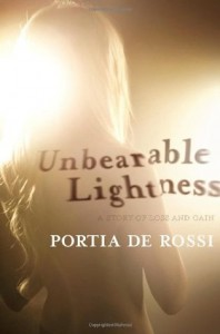Unbearable Lightness - Portia de Rossi